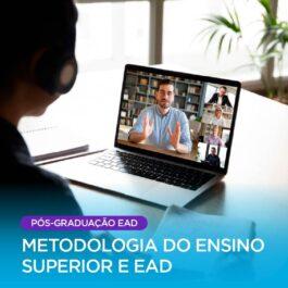 Metodologia do Ensino Superior e EAD